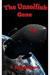 The Unselfish Gene Kindle Edition