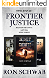 Frontier Justice: Western Box Set (Night of the Coyote, Last Will & Sioux Sunrise)
