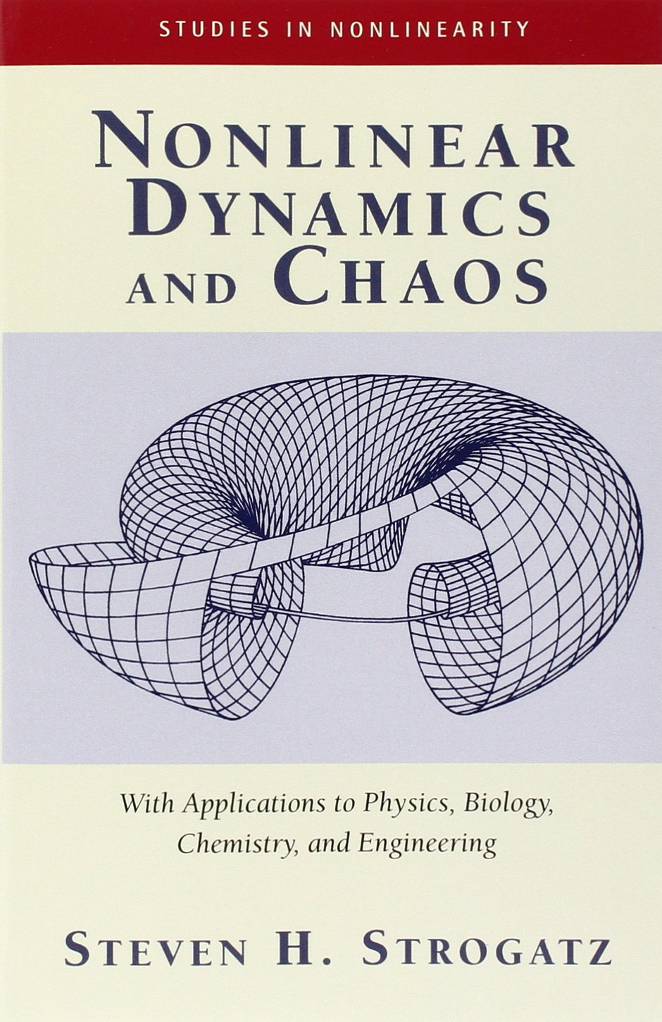 Nonlinear Dynamics And Chaos: With Applications To Physics, Biology,  Chemistry, And Engineering: Steven H. Strogatz: 9780738204536: Biology:  Amazon Canada