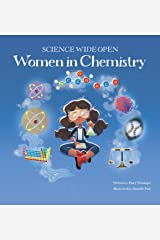 Women in Chemistry | A Science Book For Kids! (Science Wide Open 2) Kindle Edition