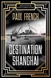 Destination Shanghai