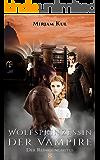 Wolfsprinzessin der Vampire (Buch 8): Der Reinigungsritus