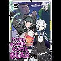 Kuma Kuma Kuma Bear Vol. 5 (English Edition)