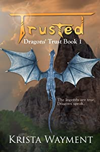Trusted: Dragons' Trust Book 1