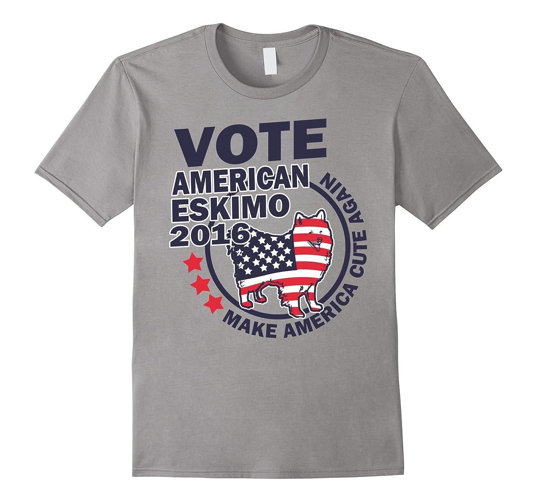 Vote American Eskimo 2016 - Make America Cute Again Funny Ts-Art