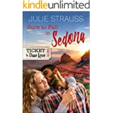 Sure to Fall in Sedona (Ticket to True Love)