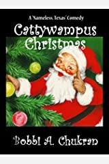 Cattywampus Christmas: Dot and the (Amazing Technicolor) Quest for the Real Santa Claus Kindle Edition