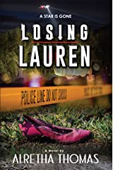 Losing Lauren (Detective Rachel Storme Book 2) Kindle Edition