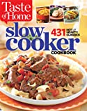 Taste of Home Slow Cooker: 429 Hot & Hearty Classics
