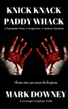 KNICK KNACK PADDY WHACK: A Luc Bruget Conspiracy Thriller