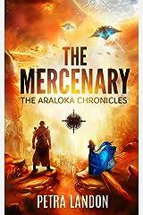 The Mercenary (The Araloka Chronicles Book 1)