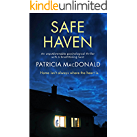 SAFE HAVEN an unputdownable psychological thriller with a breathtaking twist (Totally Gripping Psychological Thrillers)