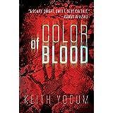 Color of Blood (A Dennis Cunningham thriller Book 1)