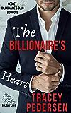 The Billionaire's Heart: Steamy Sensations Romance (Secret Billionaire's Club Book 1)
