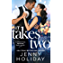 It Takes Two (Bridesmaids Behaving Badly Book 2)