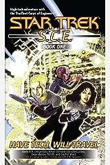 Have Tech Will Travel: SCE Omnibus (Star Trek: Starfleet Corps of Engineers Book 1) Kindle Edition