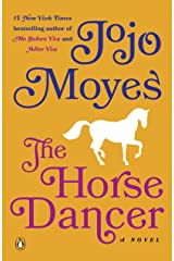 The Horse Dancer: A Novel Kindle Edition
