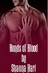 Bonds of Blood (Blood Bond Series Book 1) Kindle Edition