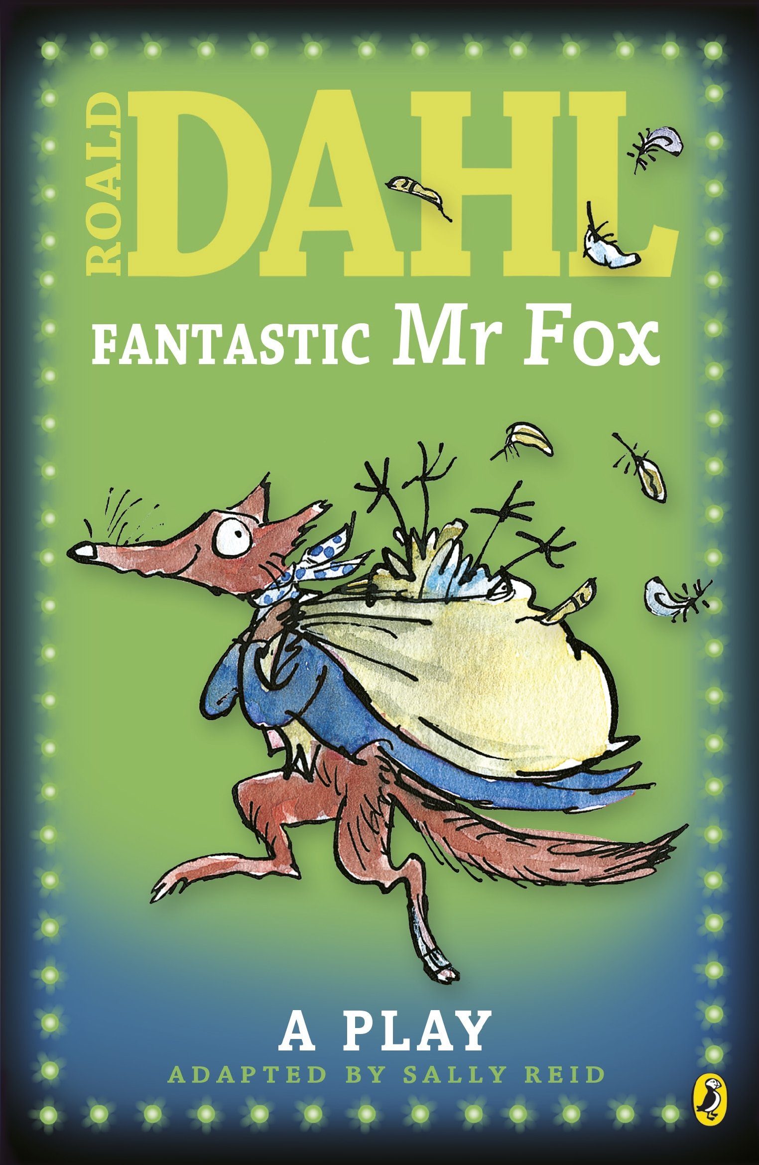 Fantastic Mr Fox Plays For Children A Play Puffin Story Books Amazon Co Uk Dahl Roald Reid Sally Books