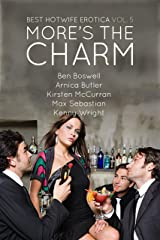 Best Hotwife Erotica Volume 5: More's the Charm Kindle Edition
