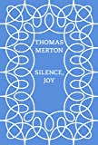 Silence, Joy