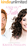 A Side of Faith: A Christian Inspirational Romance Novella (A Sandwich Romance)