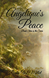 Angelique's Peace: Book Three in the Series