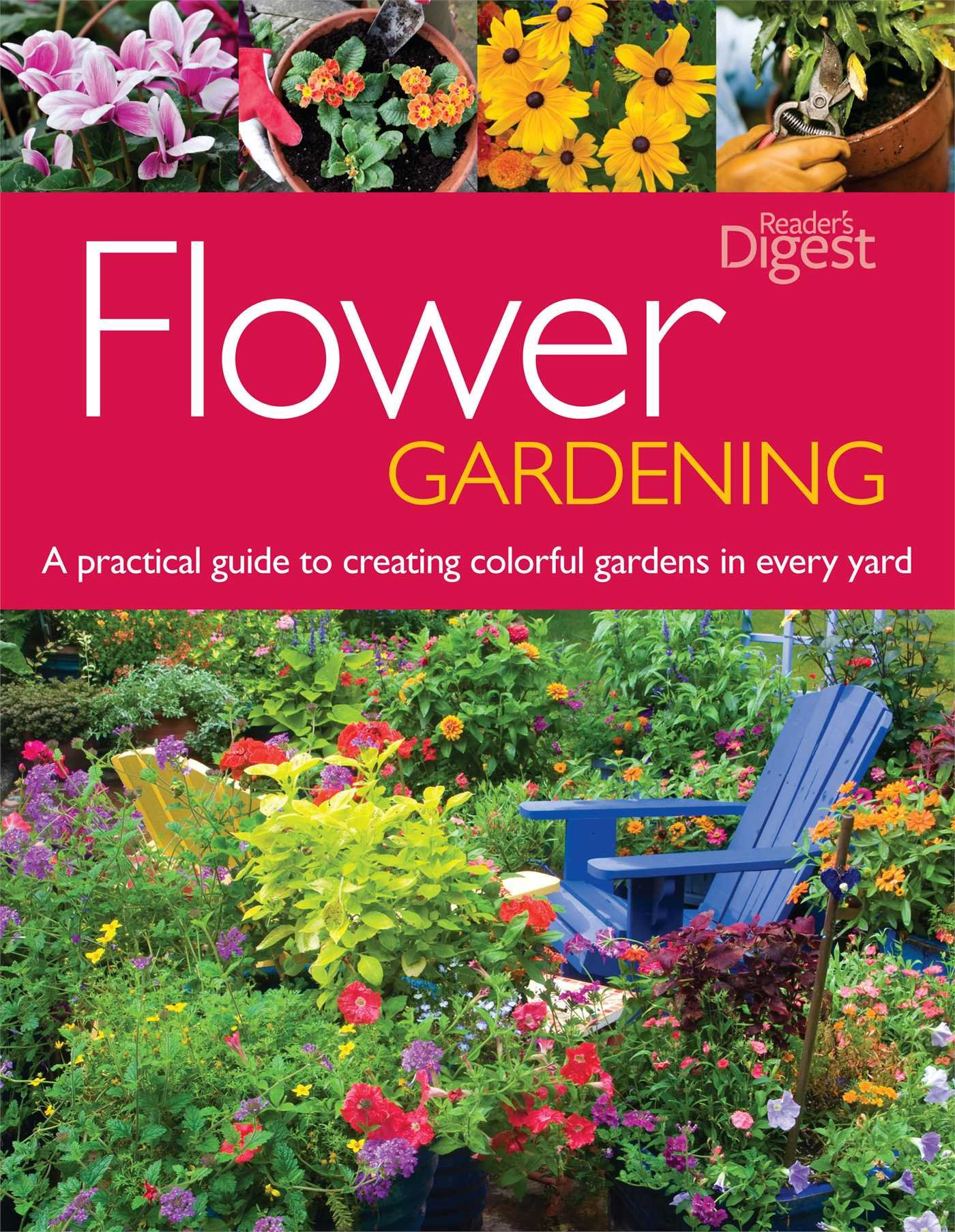 Flower Gardening A Practical Guide To Creating Colorful Gardens In Every Yard Julie Bawden Davis 9781606523629 Amazon Com Books