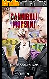 Cannibali Moderni