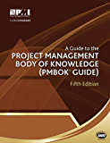 Guide to the Project Management Body of Knowledge (PMBOK Guide)–Fifth Edition