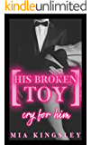 His Broken Toy – Cry For Him (Protective Men Trilogy 3)