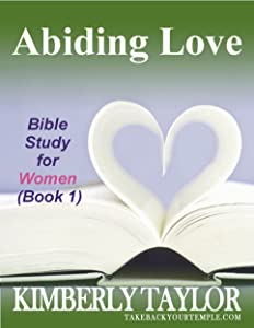 Abiding Love (Bible Study for Women Book 1)