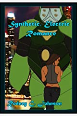 Synthetic, Electric Romance (Neo-human) Kindle Edition
