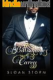 Billionaire's Caress (Never Never Man Series Book 2)