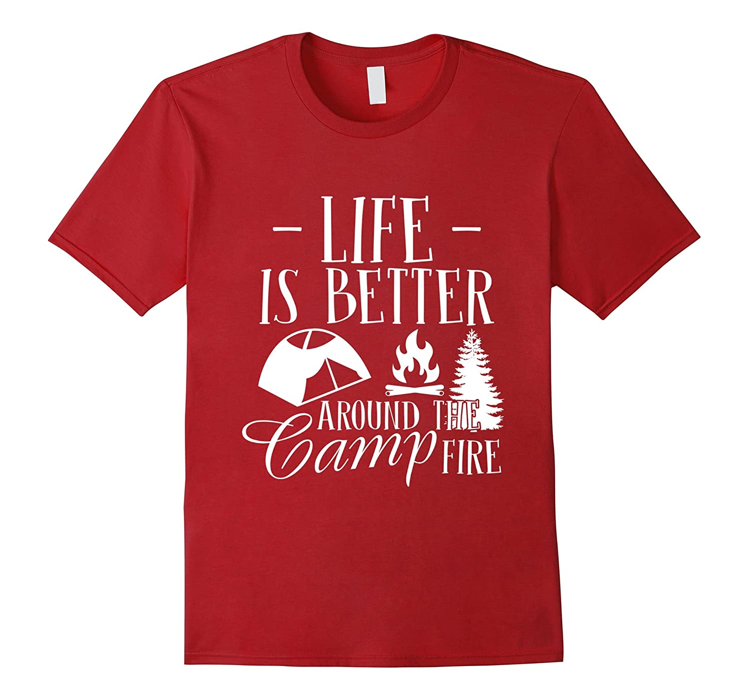 White Camping Life is Better Around the Campfire T-Shirts-PL