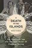 A Death in the Islands: The Unwritten Law and the
