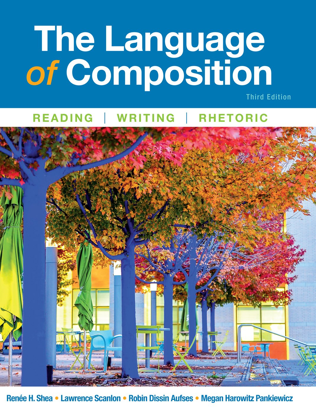 The Language Of Composition Kindle Edition By Shea Renee Scanlon Lawrence Aufses Robin Pankiewicz Megan Reference Kindle Ebooks Amazon Com