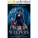 Finders Weepers: The Benandanti: Book One (Benandanti Series 1)