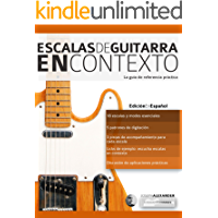 Escalas de guitarra en contexto: Domina y aplica