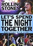 The Rolling Stones: Let's Spend The Night Together [DVD]