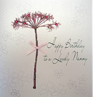 WHITE COTTON CARDS 1 Piece Happy Birthday To A Lovely Nanny Handmade Card Dandelion