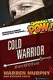 Cold Warrior (The Destroyer Book 91)