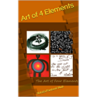 Art of 4 Elements: Discover Alchemy of Love through Poetry (Alchemy of Love Mindfulness Training Book 1) (English Edition)