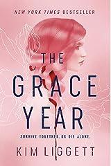 The Grace Year: A Novel Kindle Edition