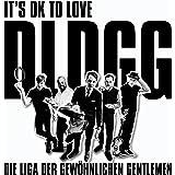 It's OK To Love DLDGG
