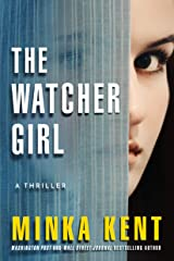 The Watcher Girl: A Thriller Kindle Edition