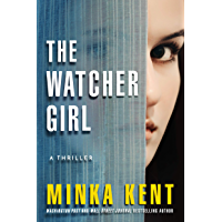 The Watcher Girl: A Thriller