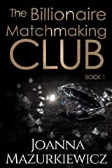 The Billionaire Matchmaking Club Book 1 Kindle Edition