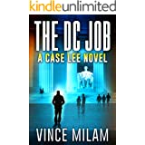 The DC Job: (A Case Lee Novel Book 8)
