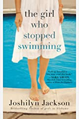 The Girl Who Stopped Swimming Kindle Edition